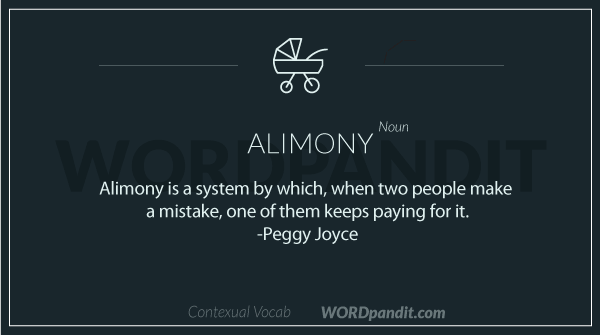 Sentence/quote for alimony.