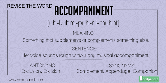 Synonyms-Antonyms-Meaning for accompaniment