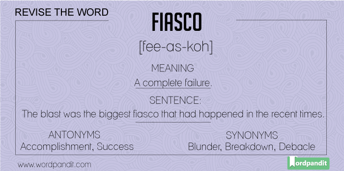 meaning, picture, sentence for fiasco
