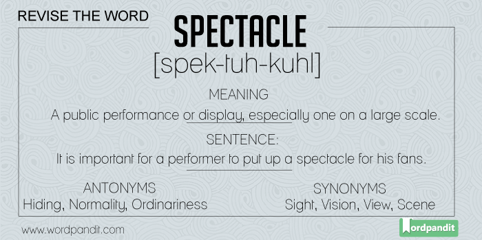 meaning, picture, sentence for spectacle